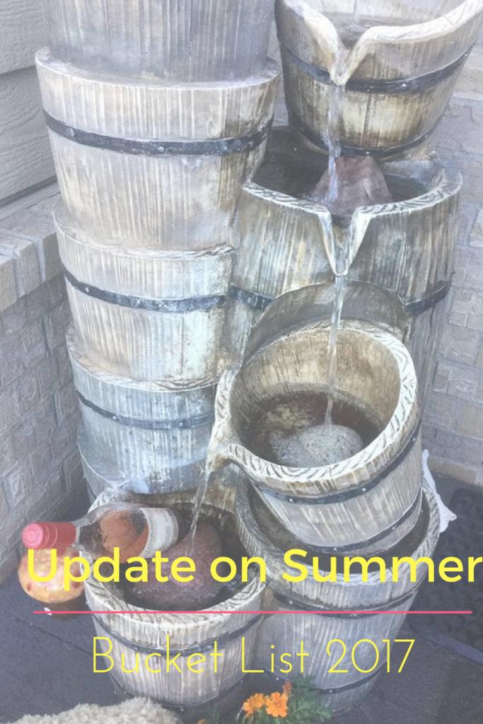 Summer Bucket list update