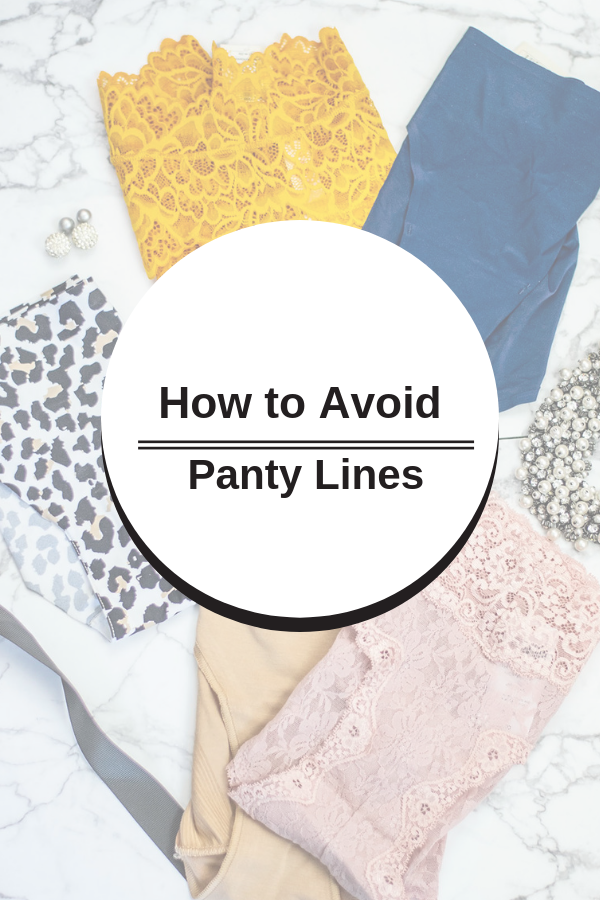 How to avoid panty lines