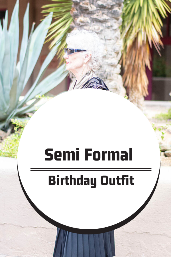 What to wear to a semi formal birthday party
