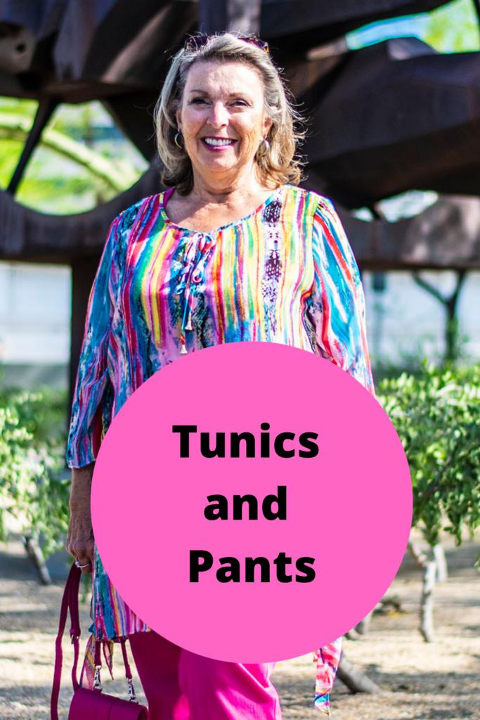 Tunics and pants