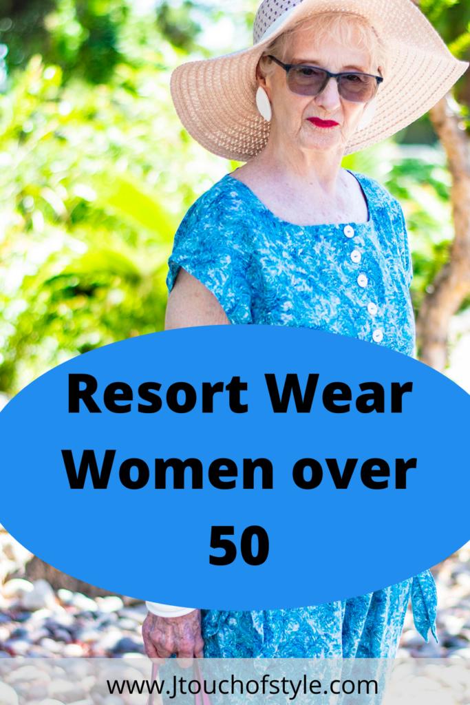 Resort wear women over 50
