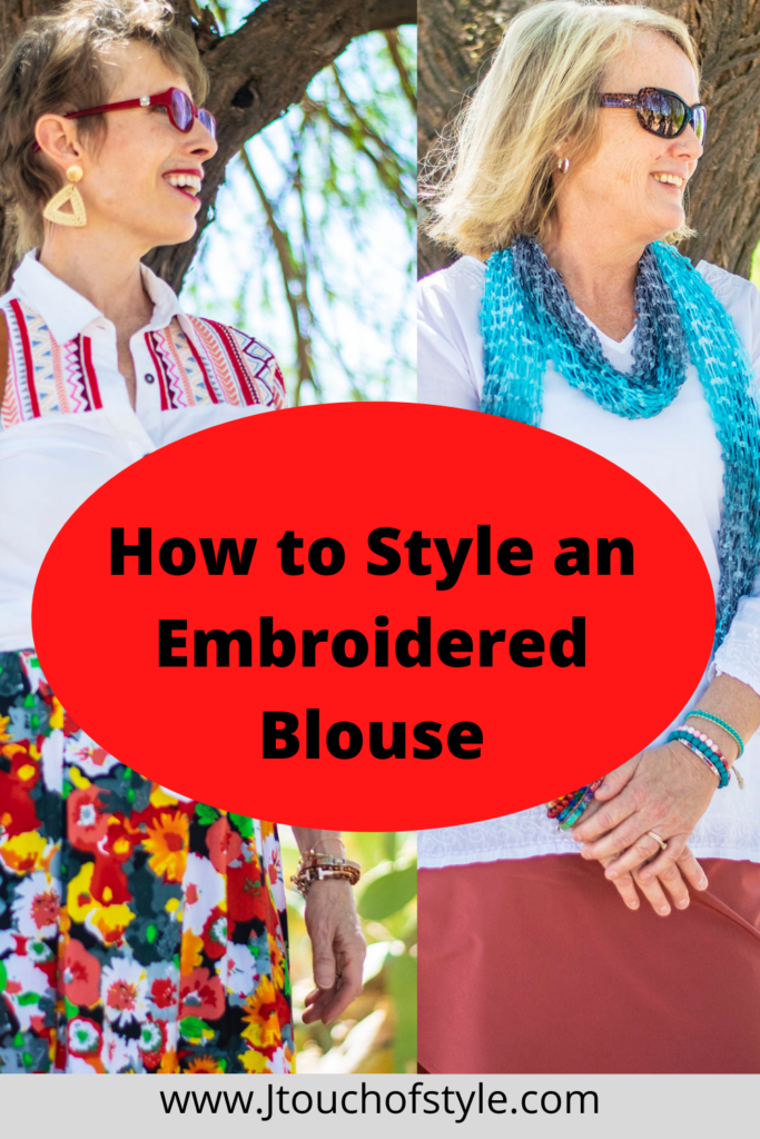 How to style an embroidered blouse