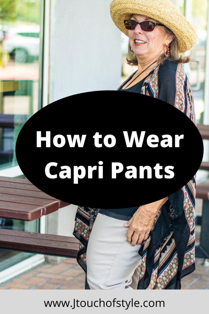 How to wear capri pants
