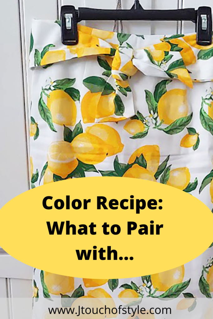Color recipe and what to wear with anything