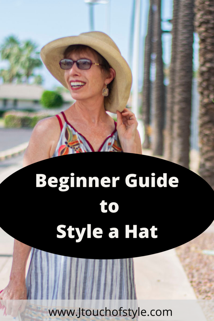 Beginner guide to style a hat