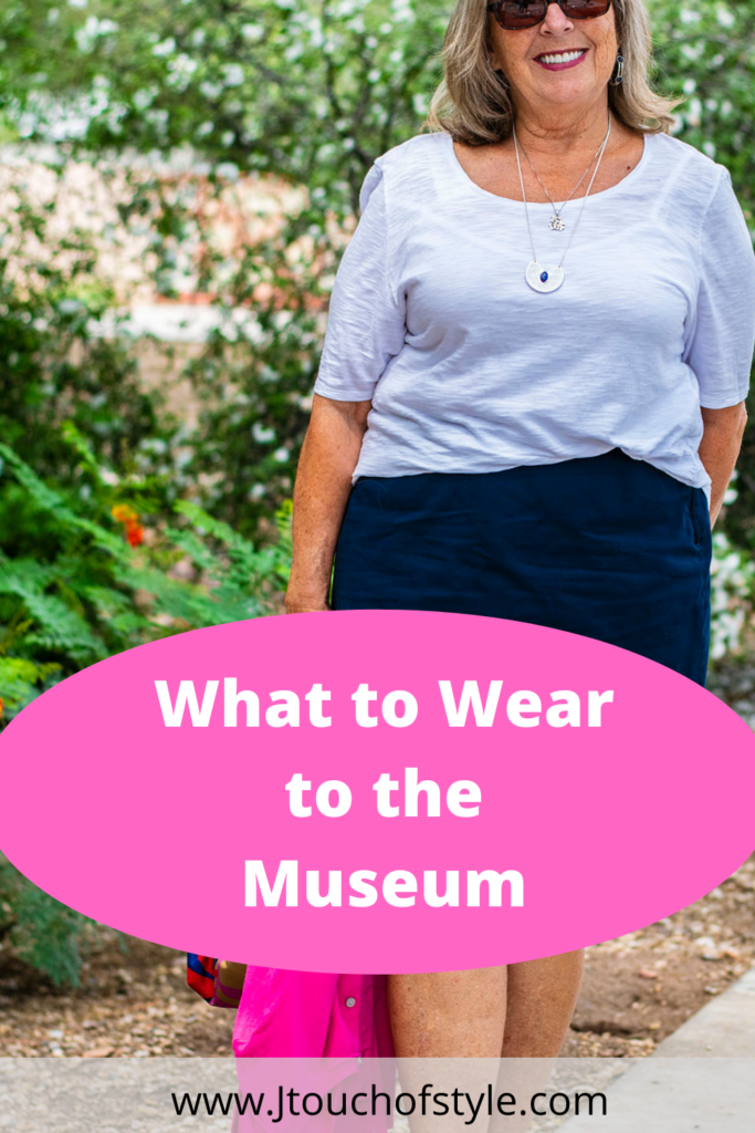 What to wear to the museum