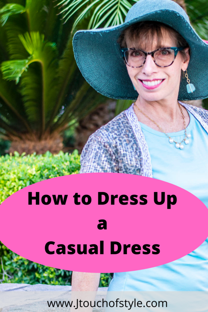 How to dress up a casual dress