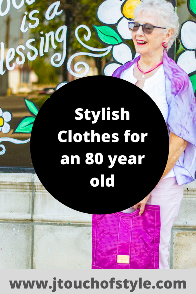 Stylish clothes for an 80 year old woman