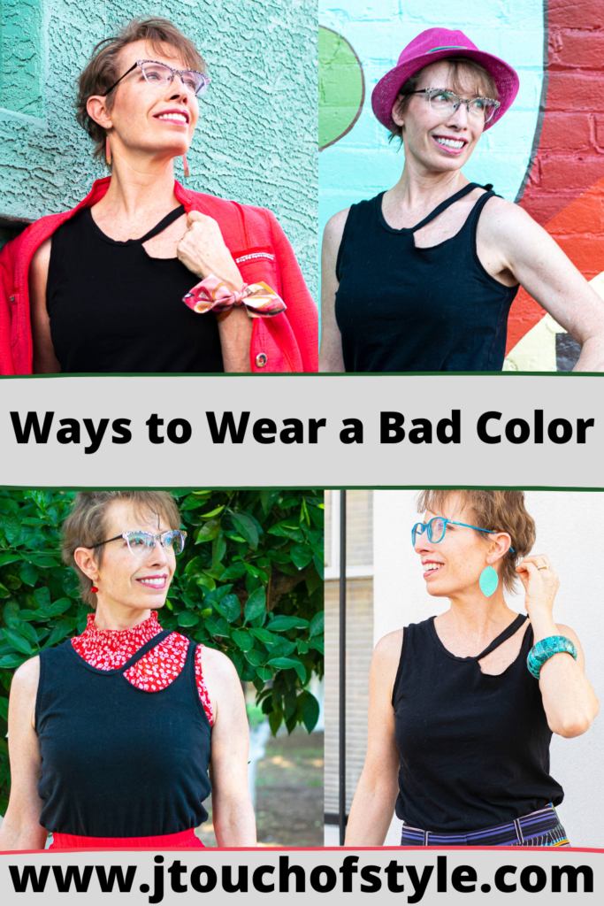 Ways to wear a bad color