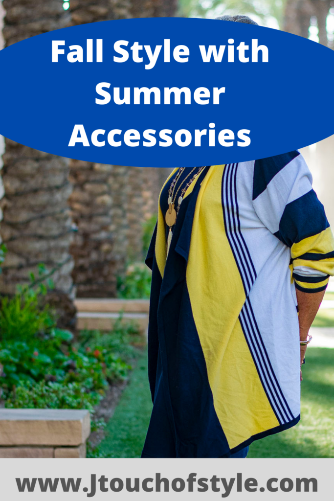 Fall style with summer accessories