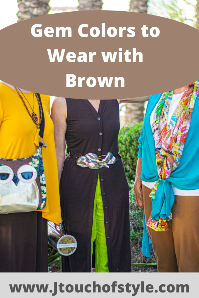Gem colors to wear with brown