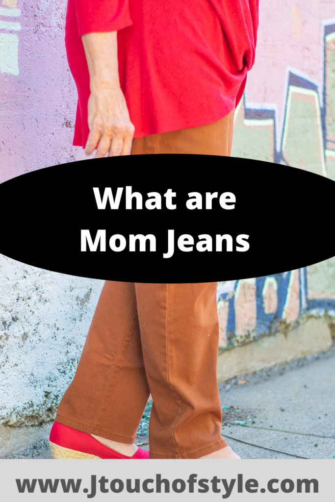 What are mom jeans?